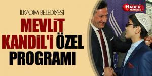 MEVLİT KANDİL'İ ÖZEL PROGRAM