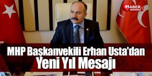MHP Başkanvekili Erhan Usta'dan Yeni Yıl Mesajı