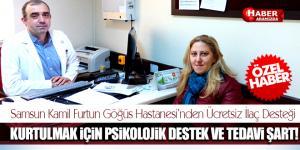 Samsun Kamil Furtun Göğüs Hastanesi'nden Ücretsiz İlaç Desteği