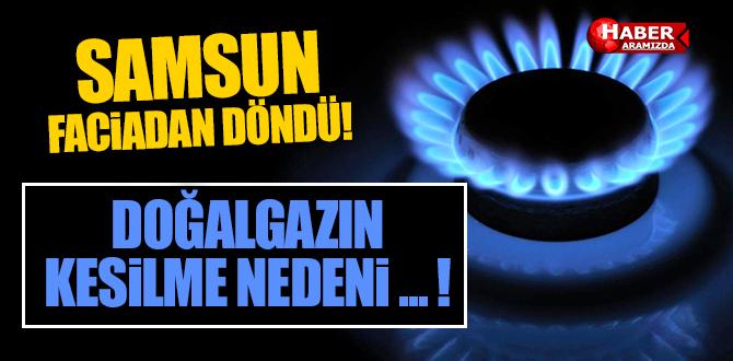 Samsun'da doğalgaz kesildi, vatandaşlar soğukta kaldı!