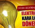 Elektrikte Kara Liste Dönemi! Göz Açtırılmayacak!