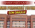 SAMSUN'DA 672 KAMU PERSONELİ TUTUKLANDI