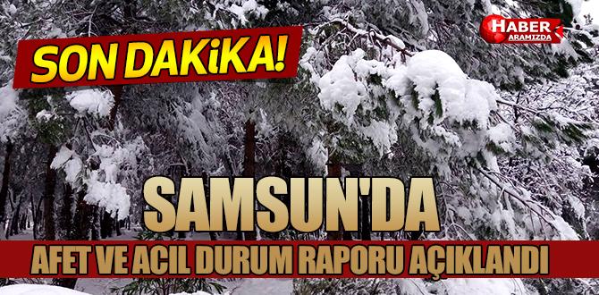 Samsun'da afet ve acil durum raporu açıklandı
