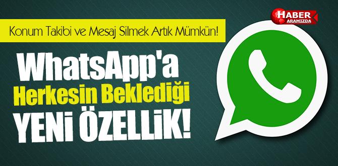 WhatsApp'a yeni özellik! Konum Takibi ve Mesaj Silmek Artık Mümkün