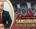 MHP Samsun İl Başkanı Taner Tekin'den Samsunspor'a Başsağlığı