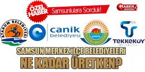 Samsun'un En Başarılı ve Üretken Belediyelerini Samsunlular Oyladı!