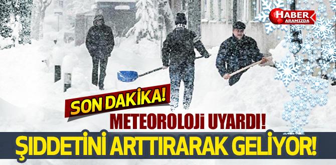 Meteoroloji Uyardı! Şiddetini Arttırarak Geliyor!