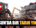 Samsun'da Konak Sineması ve SSK Tarih Oldu!