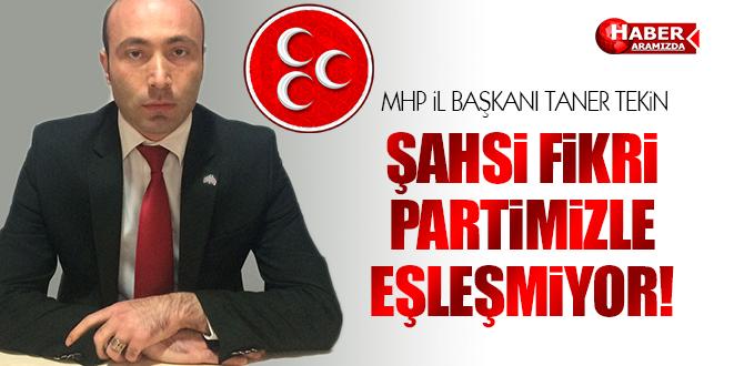 MHP İl Başkanı Tekin'den Önemli Açıklama!