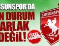 Samsunspor'un Durumu Pek Parlak Değil!