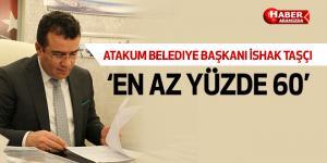 İshak Taşçı 'Demokrasi teminat altına alınacak'