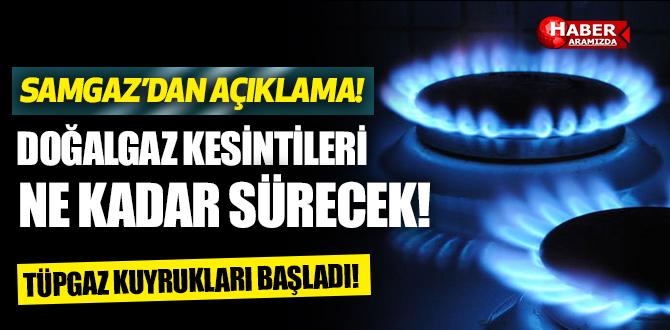 Samsun'da doğalgaz kesintisi ne kadar sürecek tüp gaz kuyrukları uzadı