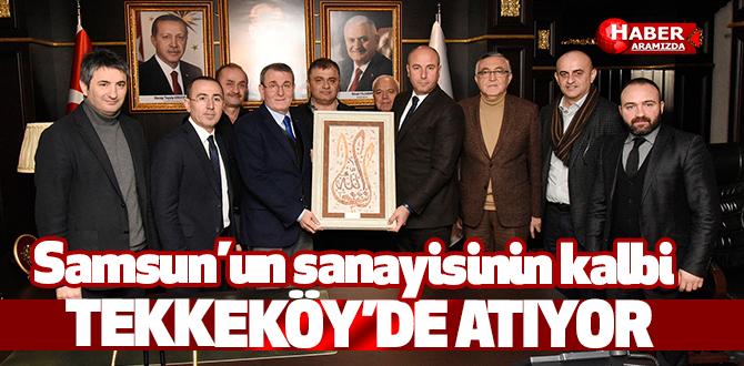 Samsun'un sanayisinin kalbi Tekkeköy'de atıyor