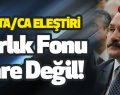 Erhan Usta Eleştirdi 'Varlık Fonu Çare Değil'