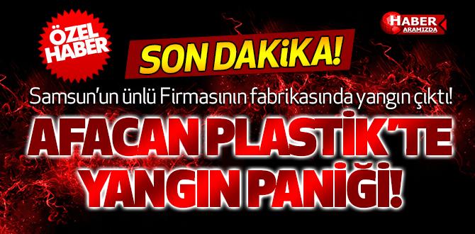 Samsun Afacan Plastik'te Yangın Çıktı!