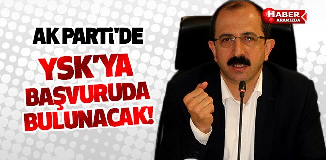 AK Parti'de YSK'ya başvuruda bulunacak