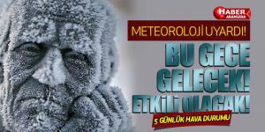 Meteoroloji Uyardı! Bu Gece Yoğun Olarak Başlayacak!