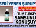 Türkiye Samsunlunun Kanseri Yok Eden O Karışımını Konuşuyor!