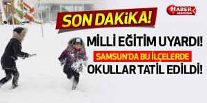 Samsun'da Kar Yağışı Nedeniyle Eğitime Ara Verilen İlçeler