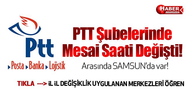PTT Şubelerinde Mesai Saati Değişti!