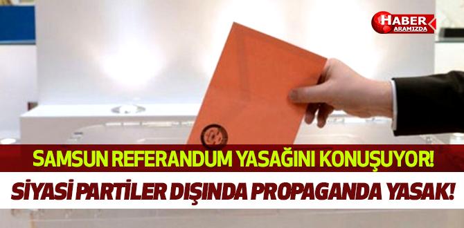 Partiler dışında kuruluşların referandum faaliyeti yasak!