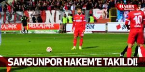 Samsunspor Hakem Tolga Özkalfa'ya Fena Takıldı!