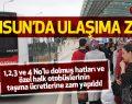 Samsun'da Ulaşım Tarifesi Değişti! 2017 Dolmuş Hattı ve Ulaşım Ücretleri Belirlendi