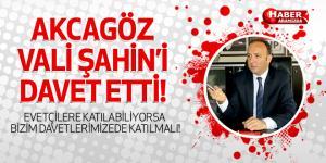 Tufan Akcagöz Vali Şahin'i Davet Etti