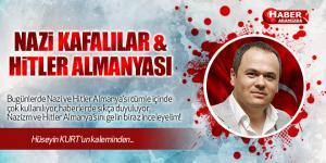 NAZİ KAFALILAR ve HİTLER ALMANYASI