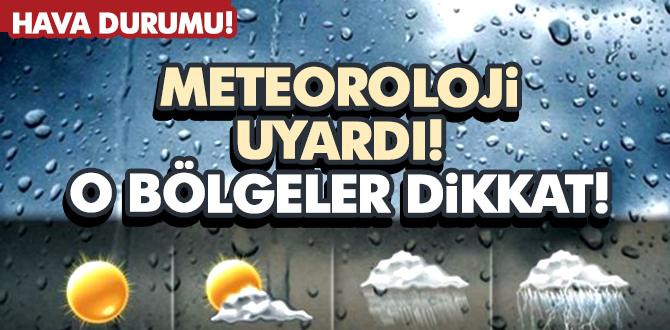 Meteoroloji'den Önemli Uyarı! 23 Mart 2017