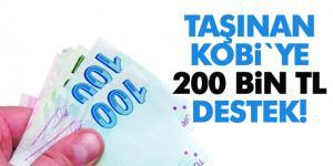 Taşınan KOBİ`ye 200 bin TL destek verilecek
