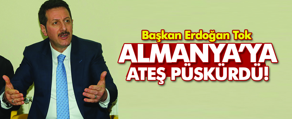 Başkan Erdoğan Tok Almanya'ya ateş püskürdü!