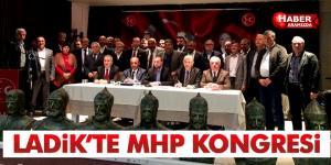 Ladik'te MHP Kongresi! MHP Bilge Liderinin emrinde iktidara çok yaklaşmıştır!