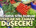 Sebze meyve fiyatı ne zaman düşecek!
