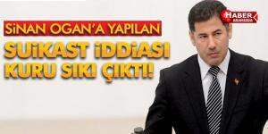 Sinan Ogan'a Suikast iddiası kurusıkı çıktı