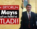 29 Mayıs İstanbul'un Fethi !