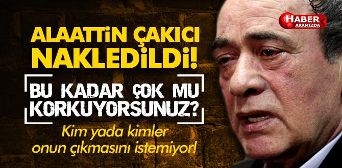 Alaattin Çakıcı Kırıkkale F Tipi Cezaevi'ne Nakledildi!