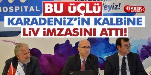 KARADENİZ'İN KALBİNE LİV İMZASINI ATTI