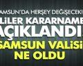 SAMSUN VALİSİ DEĞİŞTİ! VALİLER KARARNAMESİ AÇIKLANDI!
