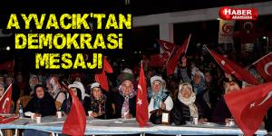 Ayvacık'tan Demokrasi Mesajı