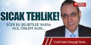 SICAK TEHLİKE