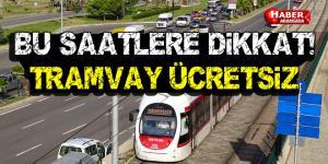 Samsun'da Tramvay Ücretsiz Olacak
