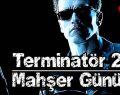 Terminatör 2 – Mahşer Günü