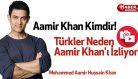 Türkler Neden Aamir Khan'ı İzliyor? Aamir Khan Kimdir!