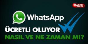 WhatsApp Ücretli Oluyor! Nasıl mı?