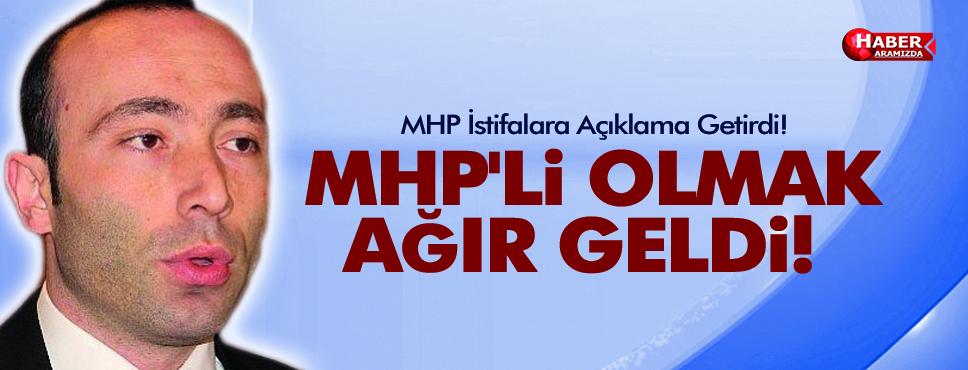 MHP İstifalara Açıklama Getirdi! MHP'li Olmak Ağır Geldi!
