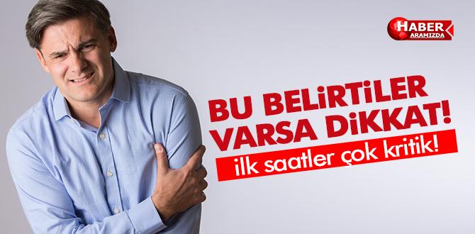 BU BELİRTİLER 'İNME' SİNYALİ OLABİLİR!