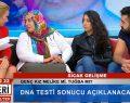 CANLI YAYINDA DNA TESTİ SONUCU AÇIKLANDI