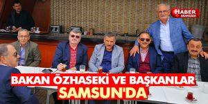 Bakan Özhaseki ve Büyükşehir Belediye Başkanları Samsun'da