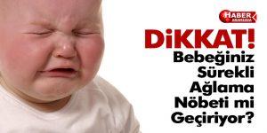 Çocuğunuz Sürekli Ağlama Nöbeti Geçiriyorsa Dikkat Edin